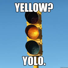 Yellow Meme - yellow yolo yellow yolo quickmeme