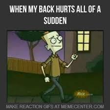 Back Pain Meme - random back pain by mirmo21 meme center