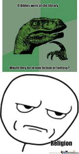 What If Dinosaur Meme - rmx philosoraptor if bibles were at the library by darkdash