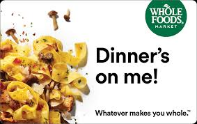 dinner gift cards buy a gift card for whole foods market