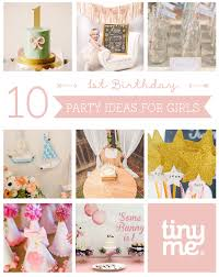 party ideas for 10 1st birthday party ideas for tinyme