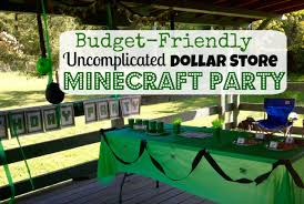 minecraft party the one where i successfully threw a minecraft party on a budget