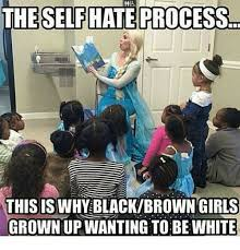 Hi5 Meme - hi5 theselfhate process thisiswhy blackbrown girls grown up wanting