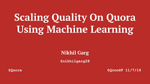Best Resume Builder Quora by Scaling Quality On Quora Using Machine Learning