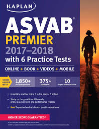 asvab premier 2017 2018 with 6 practice tests book by kaplan