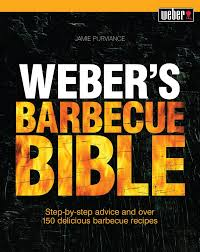 booktopia weber u0027s barbecue bible step by step advice and over