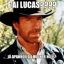 Lucas Meme - e ai lucas j縺 apanhou da mulher hoje meme criarmeme com br