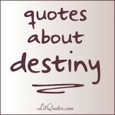 7 literary quotes about destiny litquotes