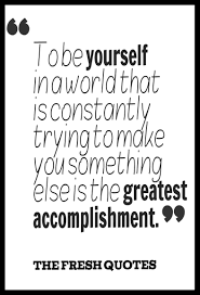 leadership quotes ralph waldo emerson to be yourself in a world that is constantly trying to make you