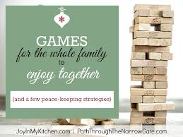 To Play With Family 7 Family You Will To Play Path Through The Narrow Gate