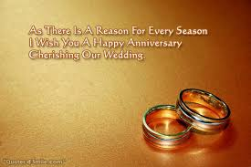 wedding quotes greetings i wish you a happy anniversary cherishing our wedding