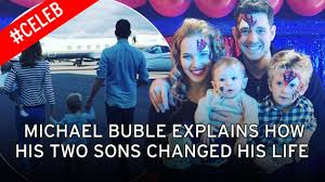 michael buble reveals how having his family u0027changed his life u0027 and