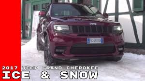 jeep cherokee easter eggs 2017 jeep grand cherokee on ice u0026 snow youtube
