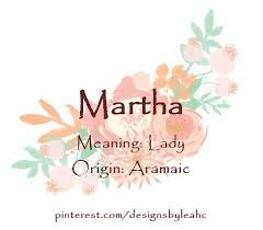 middle names baby name martha meaning origin aramaic nicknames