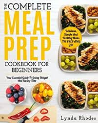 food prep meals amazon com the healthy meal prep cookbook easy and wholesome meals