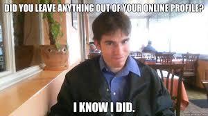 Internet Dating Meme - online dating murderer meme what is the meme generator