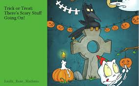 s stuff trick or treat there s scary stuff going on by
