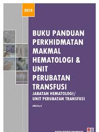buku panduan perkhidmatan makmal hematologi revisi 8