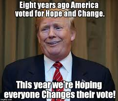 Change Meme - list of synonyms and antonyms of the word hope and change meme
