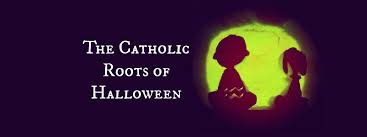 origin of halloween catholic