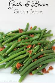 thanksgiving side dishes green beans bacon and garlic