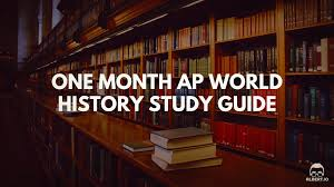 one month ap world history study guide albert io