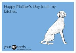 Mothers Day Funny Meme - funny mother s day memes ecards someecards