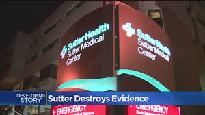 Sutter Health Doctors And Hospitals 192 Boxes Of Documents Destroyed Ahead Of Sutter Health Lawsuit