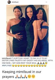 Mimi Faust Meme - mimifaust mimi fa ust it hurts my heart to say rip to my sister