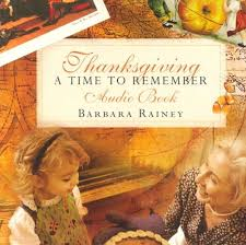 thanksgiving a time to remember barbara rainey 9781572297210