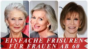 Einfache Kurzhaarfrisuren Frauen by Einfache Frisuren Für Frauen Ab 60