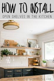 Installing Cabinets In Kitchen How To Install Heavy Duty Floating Shelves For The Kitchen
