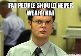 Funny Fat People Memes - fat people should never wear that funny meme