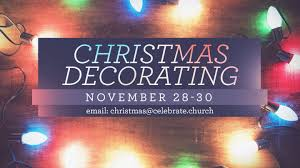 Home Decor Events Upcoming Events Christmas Decorating Celebrate Community Church