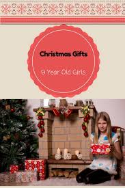 cool gifts for 9 year old girls in 2017 best toys for girls aged 9