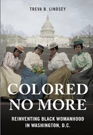 Makeup Schools In Dc Colored No More A New Book On Black Womanhood In Washington D C