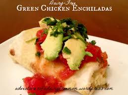 dairy free green chicken enchiladas adventures of a dairy free mom