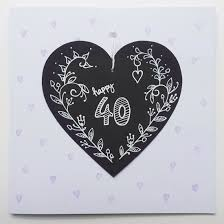 drawn chalkboard heart 40th birthday card