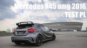 mercedes a45 mercedes a45 amg 2016 test pl