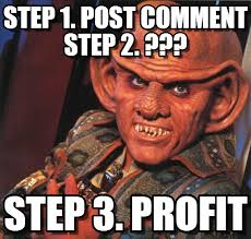 Profit Meme - step 1 post comment step 2 quark meme on memegen