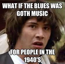 Puberty Blues Memes - friday blues meme blues best of the funny meme
