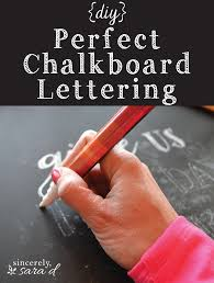 diy perfect chalkboard lettering chalkboards tutorials and diy