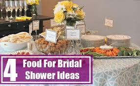 kitchen tea food ideas 4 food for bridal shower ideas ideas for bridal shower food