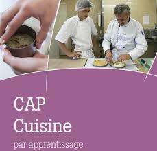 cuisine apprentissage cap cuisine par apprentissage