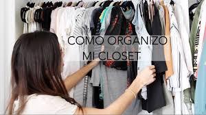tips como tener un closet organizado how to organize a closet