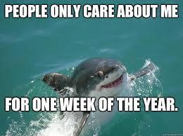 Shark Week Meme - top 15 shark memes in honor of shark week 2015 hillary sorenson