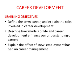 career development learning objectives ppt video online download