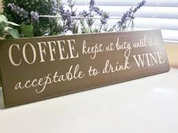 quotes christmas lovers coffee sign for wine lover or coffee lover christmas gift coffee