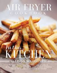 air fryer cookbooks that are actually good for you