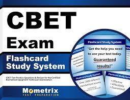 Cbet Exam Flashcard Study System Cbet Test Practice Questions